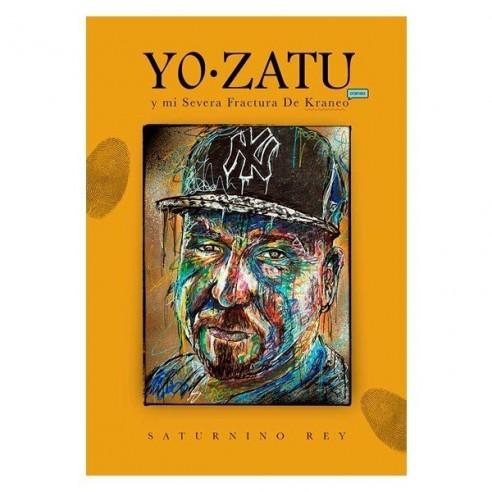"""Libro """"YO ZATU Y MI SEVERA FRACTURA..."""